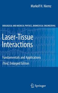 Laser Tissue Interactions Book