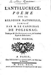 L'Anti-Lucrèce: poème sur la religion naturelle, Volume1