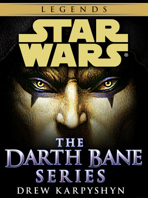 Darth Bane  Star Wars Legends 3 Book Bundle
