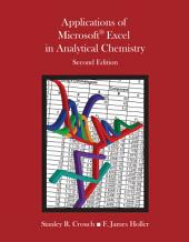 Applications of Microsoft Excel in Analytical Chemistry: Edition 2