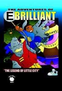 E.Brilliant and the Legend of Little City