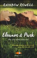 Eleanor e Park  Per una volta nella vita PDF