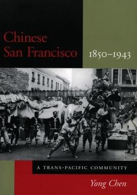 Chinese San Francisco  1850 1943