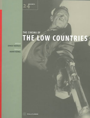 The Cinema of the Low Countries PDF
