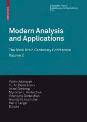 Modern Analysis and Applications: The Mark Krein Centenary Conference - Volume 2: Differential Operators and Mechanics