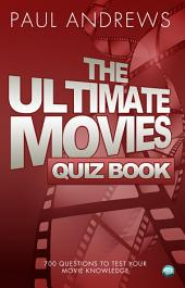 The Ultimate Movies Quiz Book