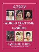 An Abridged History of World Costume and Fashion PDF
