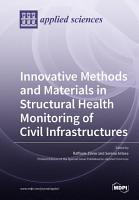 Innovative Methods and Materials in Structural Health Monitoring of Civil Infrastructures PDF