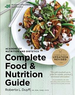 Academy of Nutrition and Dietetics Complete Food and Nutrition Guide  5th Ed Book