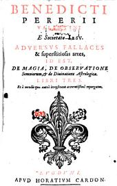 De Magia adversus fallaces et superstitiosas artes libri tres