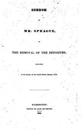 Speech. ... on the removal of the deposites, delivered in the Senate ... Jan. 1834