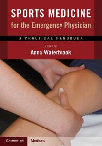 Sports Medicine for the Emergency Physician