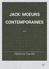 Jack: moeurs contemporaines ...