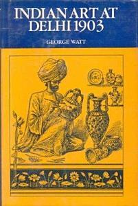 Indian Art at Delhi 1903 PDF