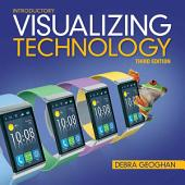 Visualizing Technology, Introductory: Edition 3