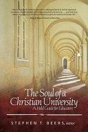 The Soul of a Christian University PDF