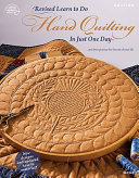 Learn to Do Hand Quilting in Just One Day