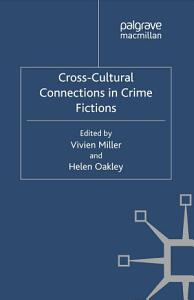 Cross-Cultural Connections in Crime Fictions