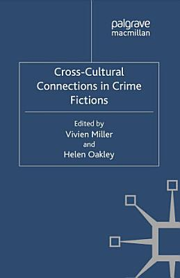Cross Cultural Connections in Crime Fictions