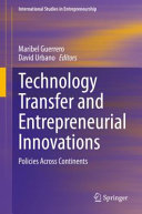 Technology Transfer and Entrepreneurial Innovations