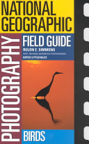 National Geographic Photography Field Guide--birds