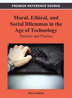 Moral  Ethical  and Social Dilemmas in the Age of Technology  Theories and Practice PDF