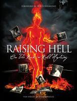 Raising Hell on The Rock  n  Roll Highway PDF