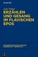 Erz  hlen und Gesang im flavischen Epos PDF
