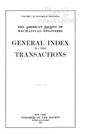 Transactions of the American Society of Mechanical Engineers: Volumes 1-25; Volumes 28-32; Volumes 34-35