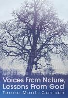 Voices from Nature  Lessons from God PDF