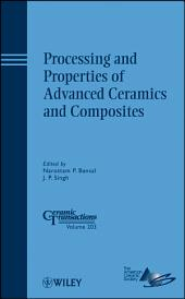 Processing and Properties of Advanced Ceramics and Composites