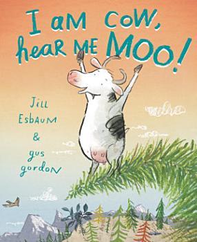 I Am Cow  Hear Me Moo  PDF