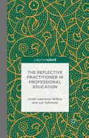 The Reflective Practitioner in Professional Education PDF