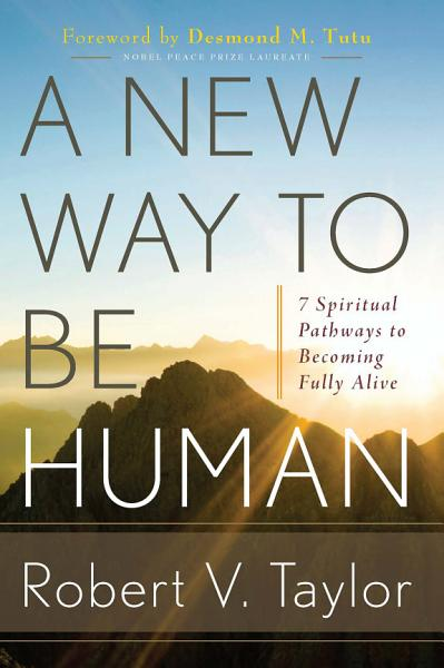 Download A New Way to Be Human Book