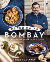 Mr Todiwala s Bombay PDF