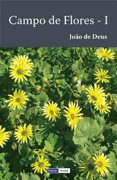 Campo de Flores - I: Poesias Líricas Completas