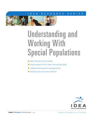 Understanding and Working with Special Populations