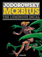 The Incal #2 : The Luminous Incal