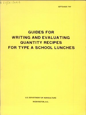 Guides for Writing and Evaluating Quantity Recipes for Type A School Lunches