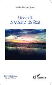 Une nuit à Madina do Boé