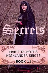 Secrets Book 11: Marti Talbott's Highlander Series