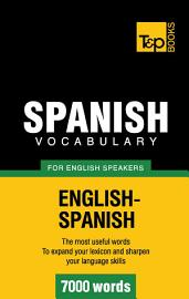Spanish Vocabulary For English Speakers   7000 Words