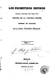 Los Prometidos esposos: historia del siglo XVII, seguida de la Columna infame