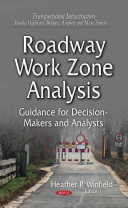 Roadway Work Zone Analysis