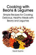 Cooking with Beans and Legumes