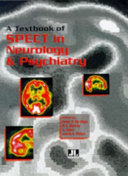 A Textbook Of: SPECT in Neurology and Psychiatry