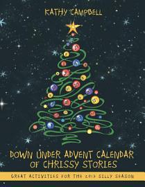 Down Under Advent Calendar Of Chrissy Stories