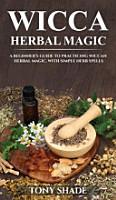 Wicca Herbal Magic PDF