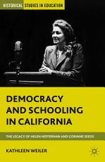 Democracy and Schooling in California PDF