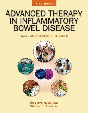 Advanced Therapy of Inflammatory Bowel Disease: Ulcerative Colitis (Volume 1), 3e